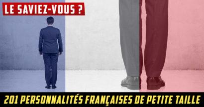 Le saviez-vous : 201 personnalités françaises de petite taille