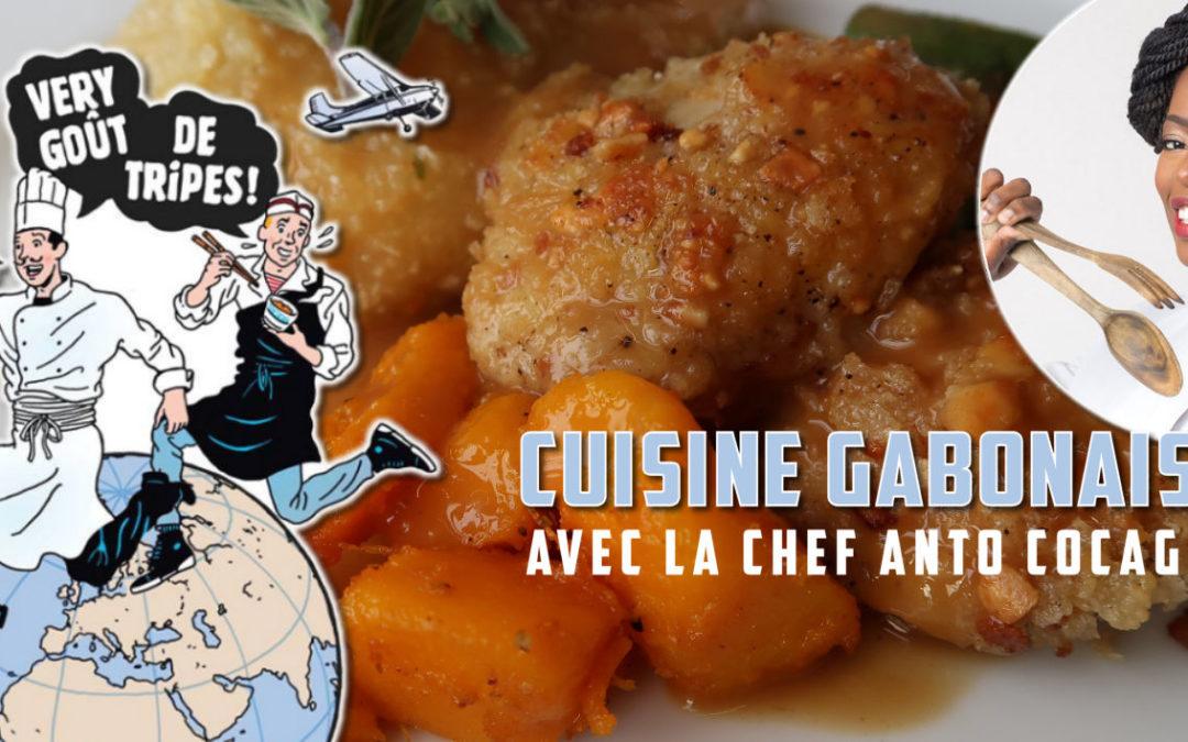 J'ai testé la cuisine du Gabon