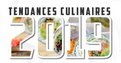 Les tendances culinaires 2019