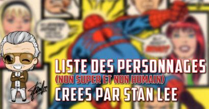 Liste des personnages (non super et non humain) créés par Stan Lee