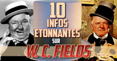 10 infos étonnantes sur W. C. Fields