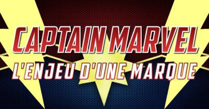 Captain Marvel, l'enjeu d'une marque