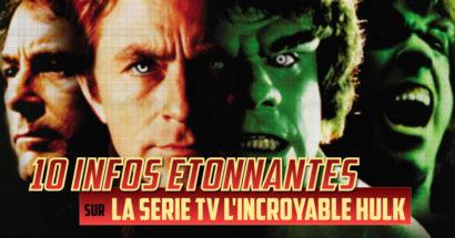 """10 infos étonnantes sur la série TV """"L'Incroyable Hulk"""""""