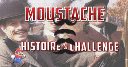 Moustache, Histoire et challenge