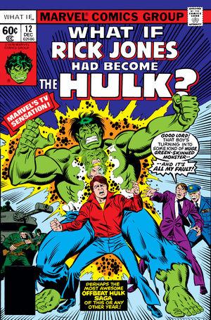 What If Marvel - Et si... Rick Jones était devenu Hulk ?