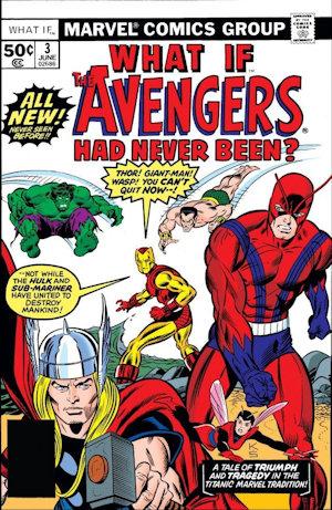 What If Marvel - Et si... Les Avengers n'avaient jamais existé ?