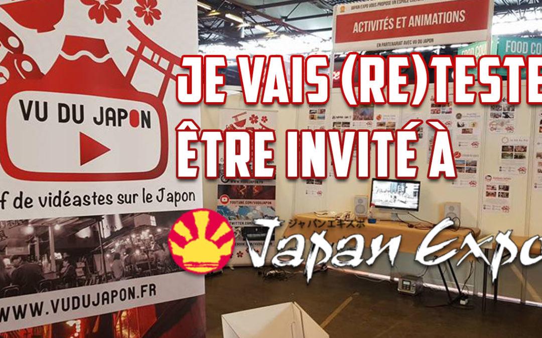 Je vais retester être invité à Japan Expo