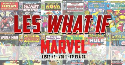 What if, l'uchronie à la Marvel (part 2)