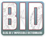 Blog de l'Impossible Dictionnaire