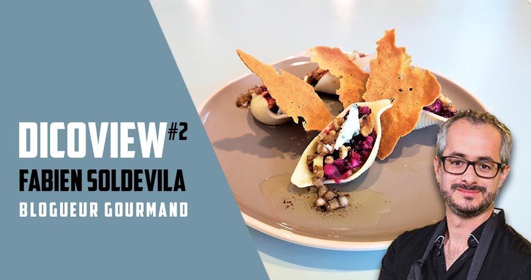 Dicoview #2 : Fabien Soldevila - Blogueur gourmand