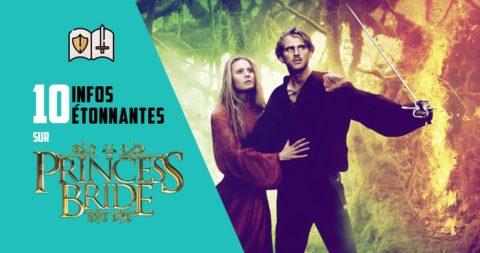10 infos étonnantes sur Princess Bride