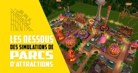 Les dessous des simulations de parcs d'attractions