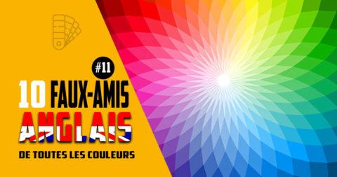 10 faux-amis spécial couleurs